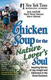 Chicken Soup for the Nature Lover's Soul